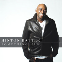 Hinton Battle - Something New
