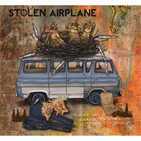 Stolen Airplane - There Are Worse Things To (Be)come