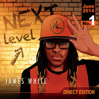 James White - Next Level (Direct Edition)