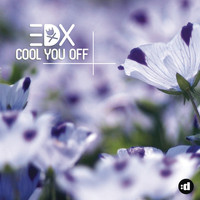 EDX - Cool You Off