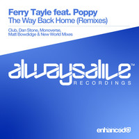 Ferry Tayle feat. Poppy - The Way Back Home (Remixes)