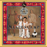 John Mellencamp - Mr. Happy Go Lucky
