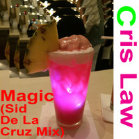 Cris Law - Magic (Sid De La Cruz Mix)
