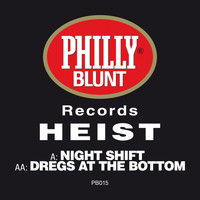 Heist - Night Shift / Dregs at the Bottom