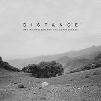 Dan Michaelson and The Coastguards - Distance