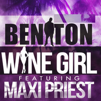 Maxi Priest - Wine Girl (feat. Maxi Priest)