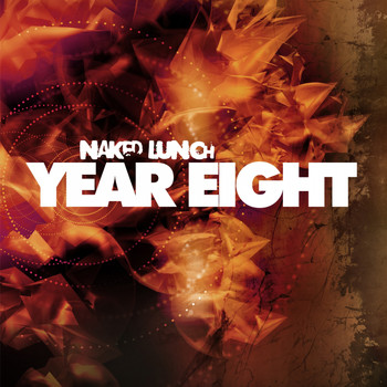 Various Artists - Naked Lunch Year Eight