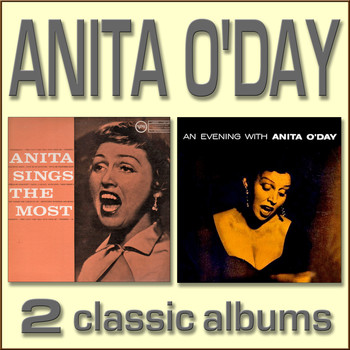 Anita O'Day - Anita Sings the Most / An Evening with Anita O'Day