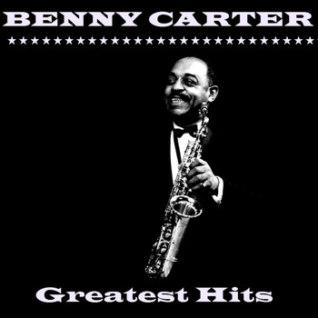 Benny Carter - Greatest Hits