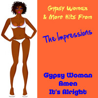 The Impressions - Gypsy Woman & More Hits from the Impressions