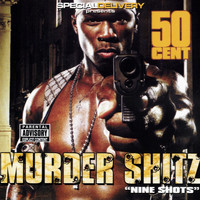 50 Cent - Murder Shitz (Nine Shots [Explicit])