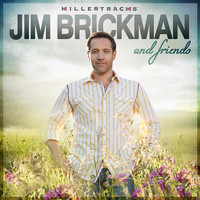 Jim Brickman - Jim Brickman and Friends