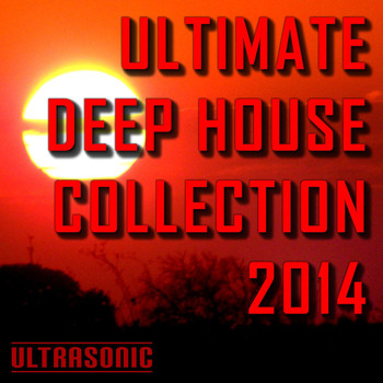 Various Artists - Ultimate Deep House Collection 2014