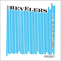 The Revelers - Play the Swamp Pop Classics, Vol. 1