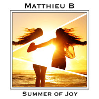 Matthieu-B - Summer of Joy