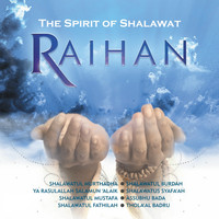 Raihan - The Spirit of Shalawat