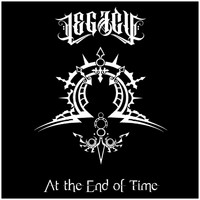 Legacy - At the End of Time