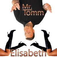 Mr. Tomm - Elisabeth (Party Mix)