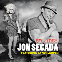 Jon Secada - Still I Rise (feat. Cyndi Lauper) - Single