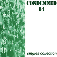 Condemned 84 - Singles Collection