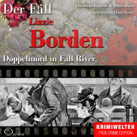 Claus Vester - Truecrime - Doppelmord in Fall River (Der Fall Lizzie Borden)