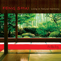 Dan Gibson's Solitudes - Feng Shui: Living in Natural Harmony