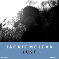 Jackie McLean - Just (Explicit)