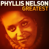 Phyllis Nelson - Greatest - Phyllis Nelson