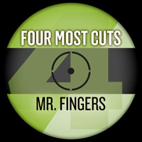 Mr. Fingers - Four Most Cuts Presents - Mr. Fingers