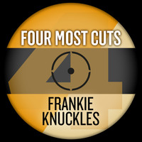 Frankie Knuckles - Four Most Cuts Presents - Frankie Knuckles