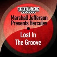 Marshall Jefferson - Lost in the Groove (Remastered)