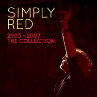 Simply Red - Simply Red 2003-2007 the Collection