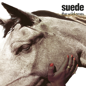 Suede - The Wild Ones