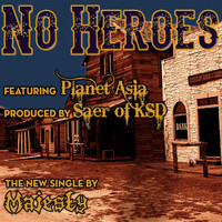 Planet Asia - No Heroes (feat. Planet Asia)