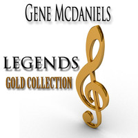 Gene McDaniels - Legends Gold Collection