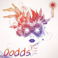 DoddS - Close Your Eyes