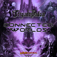 Tryambaka - Connected Worlds