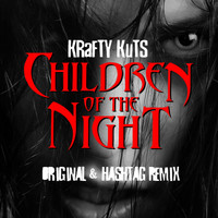 Krafty Kuts - Children of the Night