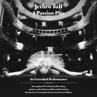 Jethro Tull - A Passion Play / The Chateau D'Herouville Sessions