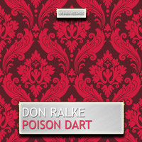 Don Ralke - Poison Dart