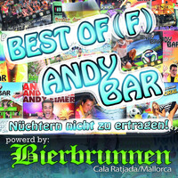 Andy Bar - Best Of(f) Andy Bar - Nüchtern nicht zu ertragen!