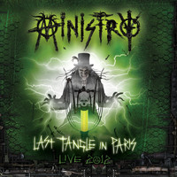 Ministry - LAST TANGLE IN PARIS - Live 2012 DeFiBrilLaTouR