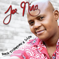 Joe Nina - Back Together 4 Life