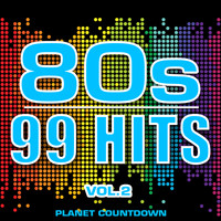 Planet Countdown - 80's - 99 Hits, Vol. 2