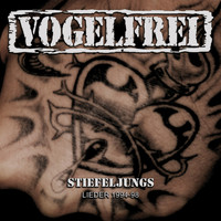 Vogelfrei - Stiefeljungs Lieder 1994-98 (Bonus Tracks Version) (Bonus Version)