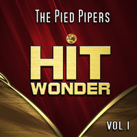 The Pied Pipers - Hit Wonder: The Pied Pipers, Vol. 1