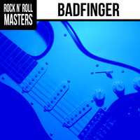 Badfinger - Rock n'  Roll Masters: Badfinger (Re-recording)