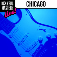 Chicago - Rock n' Roll Masters: Chicago
