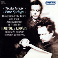 Béla Bartók - Bartok / Kodaly: Hungarian Folk Tunes and Their Arrangements