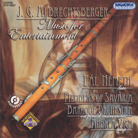 Pal Nemeth - Albrechtsberger: Music for Entertainment with Flute